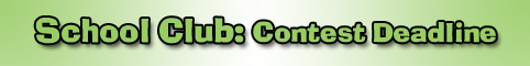 School Club: Contest Deadline